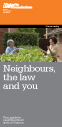 Neighbours, the law and you